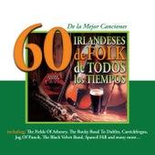 Play & Download 60 de la Mejor CancionesIrlandeses de Folk de Todos los Tiempos by Various Artists | Napster