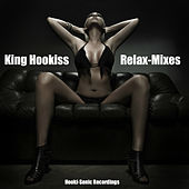 Relax (Mixes) by King Hookiss