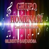 Canta las Canciones de Gilberto Santa Rosa by Grupo Homenaje