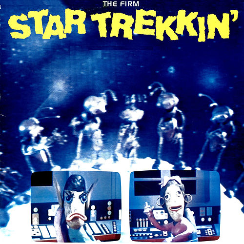 Play & Download Star Trekkin' - Single by The Firm   Napster