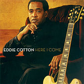 Here I Come von Eddie Cotton