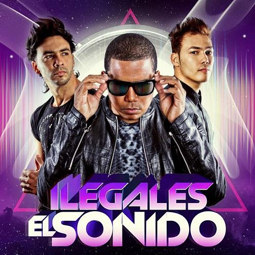 Play & Download El Sonido by Ilegales | Napster