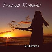 Play & Download Island Reggae, Vol. 1 by Various Artists | Napster