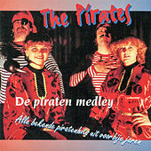 De piraten medley (alle bekende piratenhits uit voorbije jaren) by The Pirates