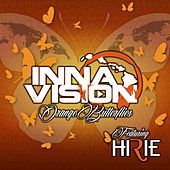 Orange Butterflies (feat. Hirie) by Inna Vision