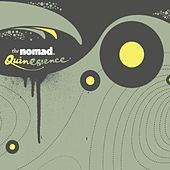 Play & Download Quinessence by Nomad | Napster