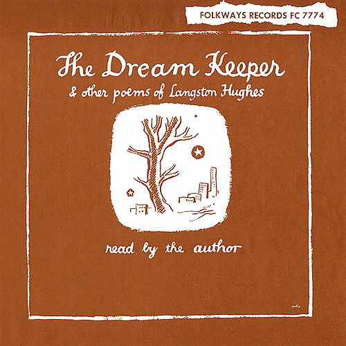 Play & Download The Dream Keeper & Other Poems of Langston Hughes by Langston Hughes | Napster