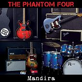 Play & Download Mandira by The Phantom Four | Napster