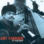 Play & Download In Europe by Art Farmer | Napster