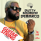 Dutty Badmind - Single by Demarco