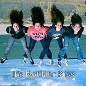 Play & Download It's Not Her Kiss - Single by Color | Napster