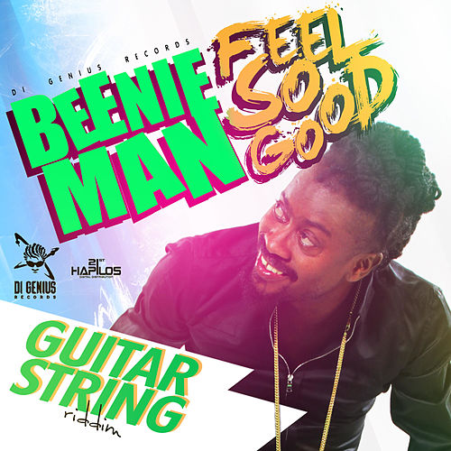 Play & Download Feel So Good - Single by Beenie Man | Napster