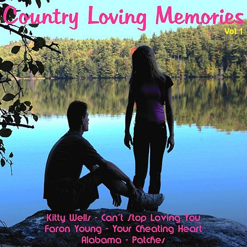 Country Loving Memories, Vol.1 by Various Artists