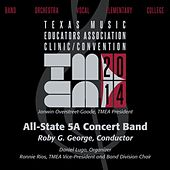 Play & Download 2014 Texas Music Educators Association (TMEA): All-State 5A Concert Band [Live] by Texas All State 5A Concert Band | Napster