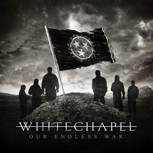 Play & Download Our Endless War by Whitechapel | Napster
