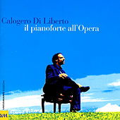 Il Pianoforte All'Opera by Various Artists