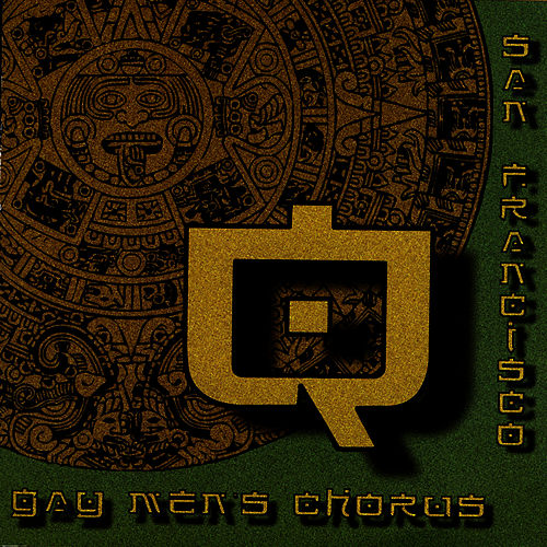 Play & Download Q by San Francisco Gay Men's Chorus | Napster