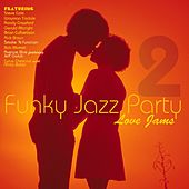 Play & Download Funky Jazz Party by Various Artists | Napster