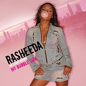Play & Download My Bubble Gum by Rasheeda | Napster