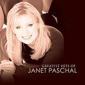 Play & Download Greatest Hits Of Janet Paschal by Janet Paschal | Napster