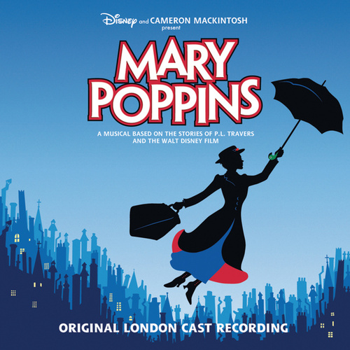 Mary Poppins Original London Cast Recording by Disney