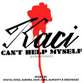 Play & Download Can't Help Myself (The Extended Mixes) by Kaci | Napster