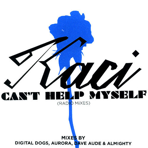 Play & Download Can't Help Myself (The Radio Edits) by Kaci | Napster
