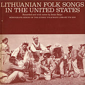 Lithuanian Folk Songs In The United States by Various Artists