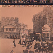 Play & Download Folk Music Of Palestine by Various Artists | Napster