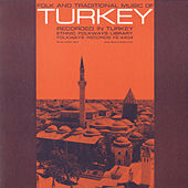 Play & Download Folk And Traditional Music Of Turkey by Various Artists | Napster