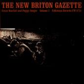 Play & Download New Briton Gazette, Vol. 2 by Ewan MacColl | Napster