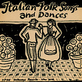 Italian Folk Songs and Dances by Unspecified