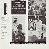 Play & Download Songs and Dances of Switzerland by Various Artists | Napster