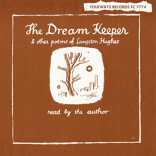 The Dream Keeper and Other Poems of Langston Hughes by Langston Hughes