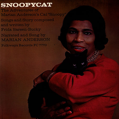 Snoopycat: The Adventures of Marian Anderson's Cat Snoopy by Marian Anderson