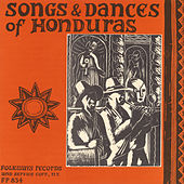Songs and Dances of Honduras by Various Artists