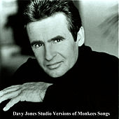 Studio Versions Of Monkees Songs by Davy Jones