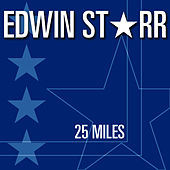 Play & Download 25 Miles by Edwin Starr | Napster