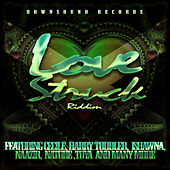 Play & Download Downsound Records Love Struck Riddim by Various Artists | Napster
