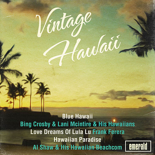Play & Download Vintage Hawaii by Various Artists | Napster