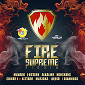 Play & Download Fire Supreme Riddim by Various Artists | Napster