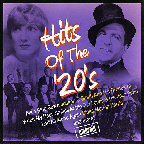 Play & Download Hits of the 20's by Various Artists | Napster