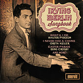 Play & Download Irving Berlin Songbook by Various Artists | Napster