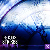 The Clock Strikes Midnight by Various Artists