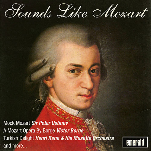 Sounds Like Mozart by Various Artists