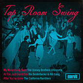 Play & Download Tap Room Swing by Various Artists | Napster