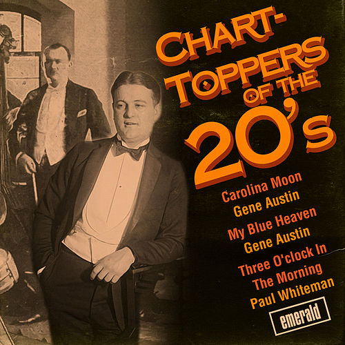 Chart-Toppers of the '20s by Various Artists