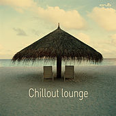 Play & Download Chillout lounge by Various Artists | Napster