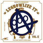 Play & Download Legrowlize It Volume II by A-Plus | Napster