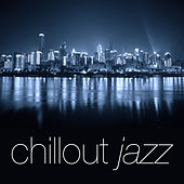 Chillout Jazz von Various Artists